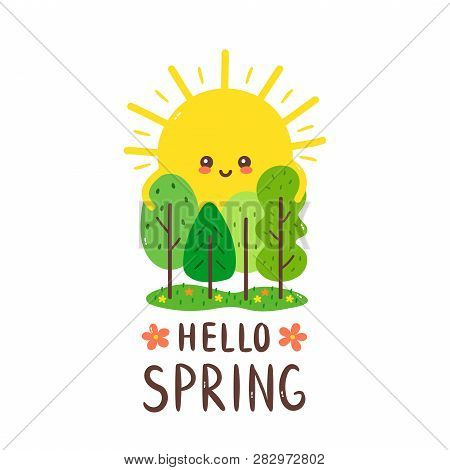 Cute Happy Smiling Sun Hugs Trees. Hello Spring Card.vector Hand Drawing Style Illustration Card Des