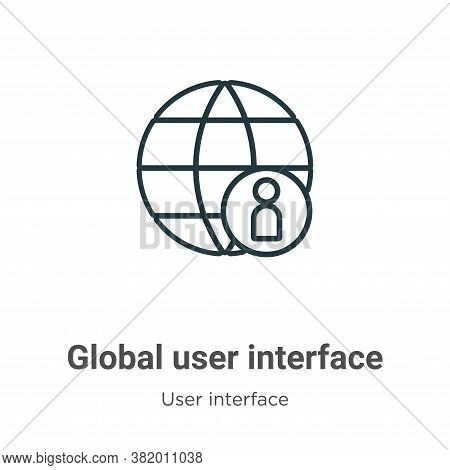 Global user interface icon isolated on white background from user interface collection. Global user