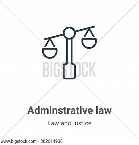 Adminstrative law icon isolated on white background from law and justice collection. Adminstrative l