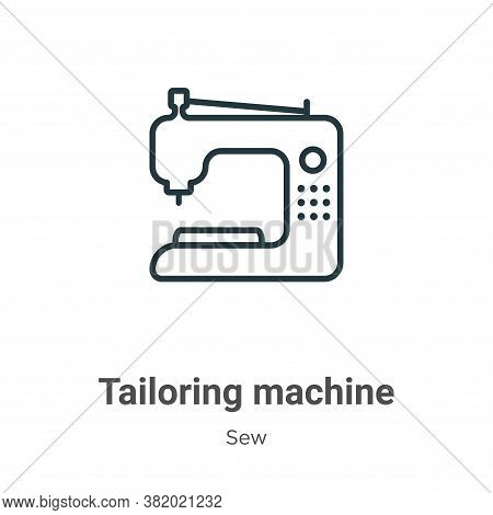 Tailoring machine icon isolated on white background from sew collection. Tailoring machine icon tren