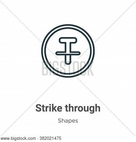 Strike through icon isolated on white background from shapes collection. Strike through icon trendy