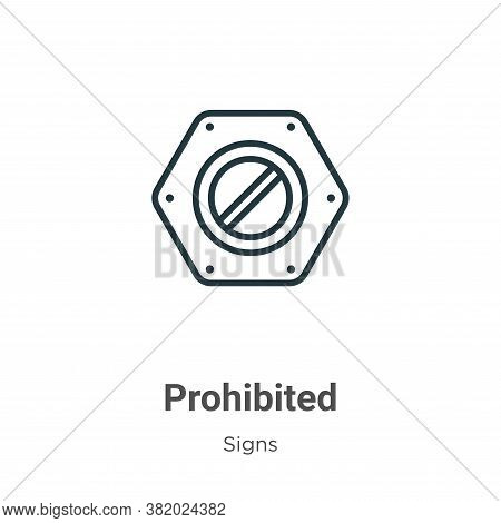 Prohibited icon isolated on white background from signs collection. Prohibited icon trendy and moder