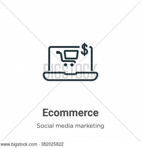 Ecommerce icon isolated on white background from social media marketing collection. Ecommerce icon t