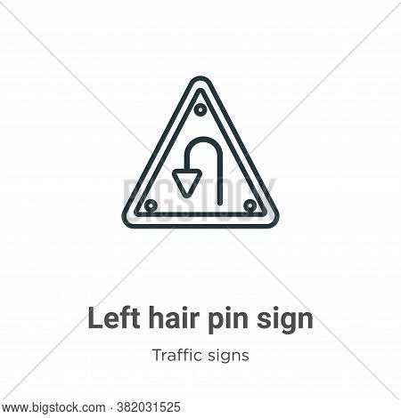 Left hair pin sign icon isolated on white background from traffic signs collection. Left hair pin si