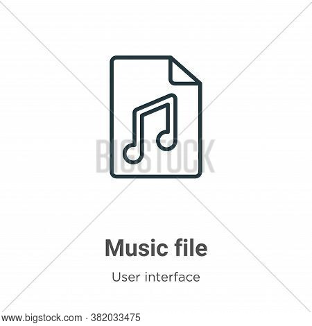Music file icon isolated on white background from user interface collection. Music file icon trendy