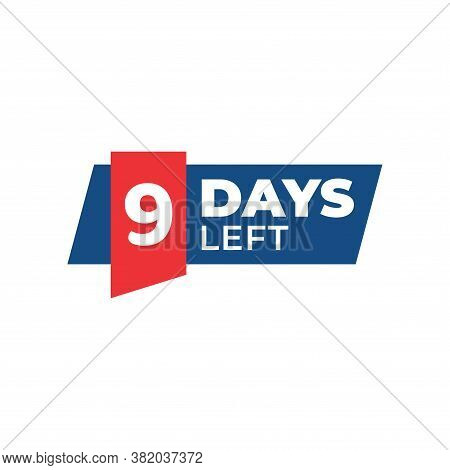 Number 9 Of Days Left. Collection Badges Sale, Landing Page, Banner.vector Illustration. Countdown B