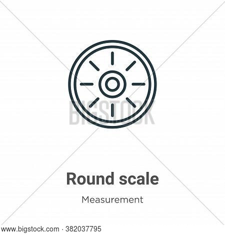 Round scale icon isolated on white background from measurement collection. Round scale icon trendy a