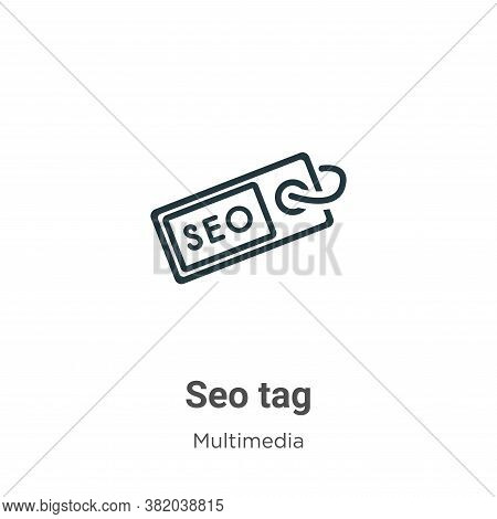 Seo tag icon isolated on white background from multimedia collection. Seo tag icon trendy and modern