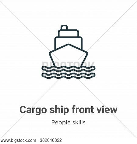 Cargo ship front view icon isolated on white background from people skills collection. Cargo ship fr