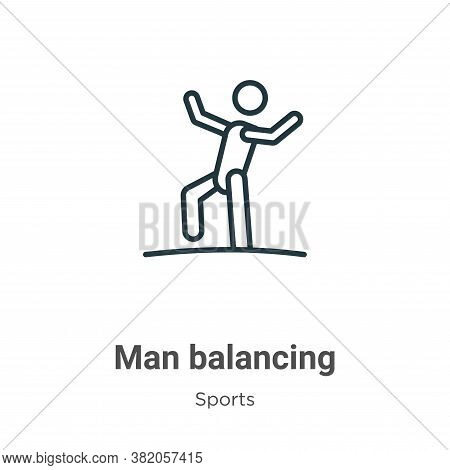 Man balancing icon isolated on white background from sports collection. Man balancing icon trendy an