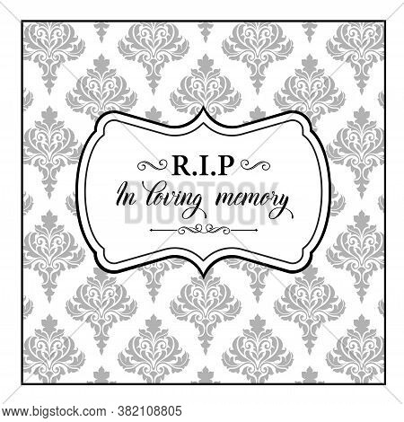 Funeral Vector Card, Obituary Memorial With Foliate Arabesque Ornament And Vintage Elements. Funerar