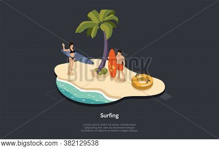 Summer Vacation, Surfing And Holidays Concept. Male And Female Characters With Surfing Equipment. Ma