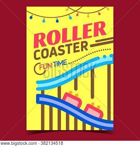 Roller Coaster Creative Advertising Banner Vector. Family Park Roller Coaster Extreme Scary Carousel