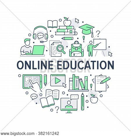Online Education Poster With Line Icons. Vector Circle Illustration For Brochure Included Icon As St
