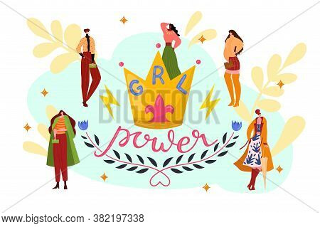 Stylish Woman Group, Girl Power Together Vector Illustration. Young Female People In Trendy Feminism