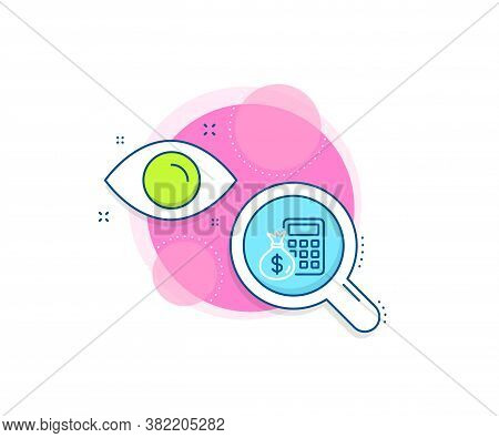 Accounting Sign. Research Complex Icon. Calculator With Money Bag Line Icon. Calculate Finance Symbo