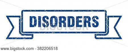 Disorders Grunge Vintage Retro Band. Disorders Ribbon