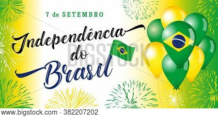 7 September, Portuguese Text: Brazil Independence Day Poster. Patriotic Holiday Horizontal Greeting