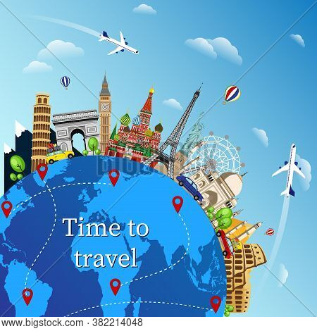 Travel With Famous World Landmarks. Time To Travel. Travel Composition With Famous World Landmarks.