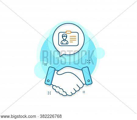 User Profile Sign. Handshake Deal Complex Icon. Id Card Line Icon. Male Person Silhouette Symbol. Id