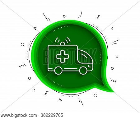 Ambulance Car Line Icon. Chat Bubble With Shadow. Medical Emergency Transport Sign. Thin Line Ambula
