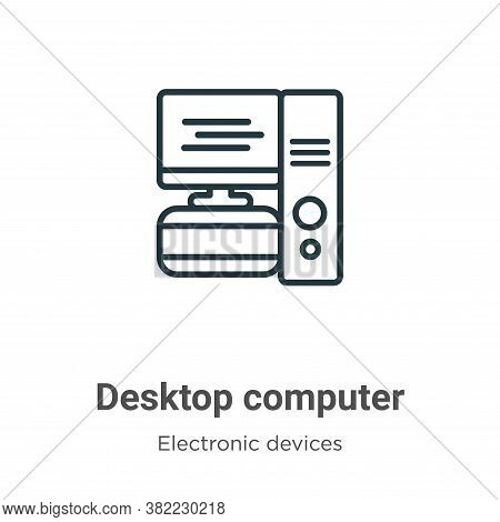 Desktop computer icon isolated on white background from electronic devices collection. Desktop compu