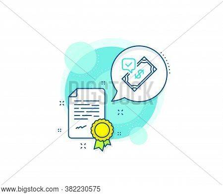 Dollar Money Sign. Certification Complex Icon. Accepted Payment Line Icon. Finance Symbol. Certifica