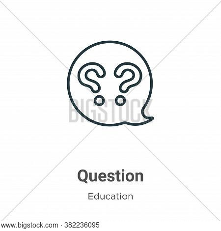 Question icon isolated on white background from education collection. Question icon trendy and moder