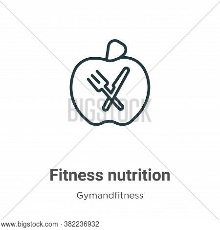 Fitness nutrition icon isolated on white background from gym and fitness collection. Fitness nutriti