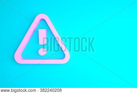 Pink Exclamation Mark In Triangle Icon Isolated On Blue Background. Hazard Warning Sign, Careful, At