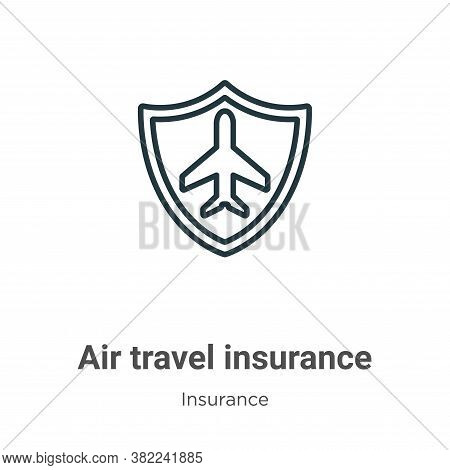 Air travel insurance icon isolated on white background from insurance collection. Air travel insuran