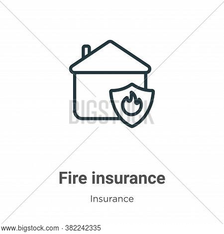 Fire insurance icon isolated on white background from insurance collection. Fire insurance icon tren