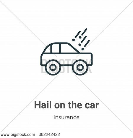 Hail on the car icon isolated on white background from insurance collection. Hail on the car icon tr