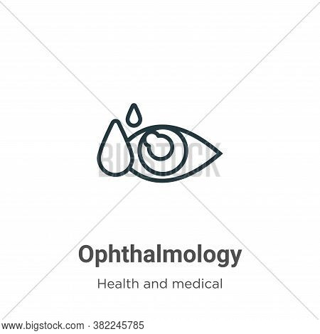 Ophthalmology icon isolated on white background from health and medical collection. Ophthalmology ic