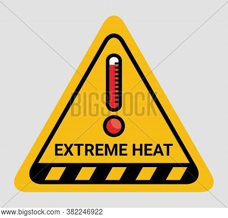 Vector High Temperature Warning Triangle Sign. Extreme Hot Thermometer Temperature Conditions Danger