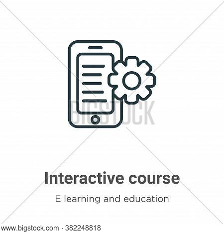Interactive course icon isolated on white background from e learning and education collection. Inter
