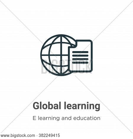 Global learning icon isolated on white background from e learning collection. Global learning icon t