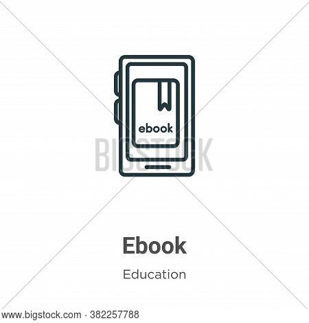 Ebook icon isolated on white background from literature collection. Ebook icon trendy and modern Ebo
