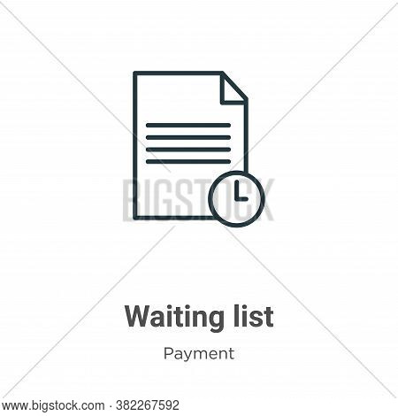 Waiting list icon isolated on white background from ecommerce collection. Waiting list icon trendy a