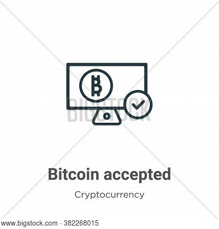 Bitcoin accepted icon isolated on white background from cryptocurrency collection. Bitcoin accepted