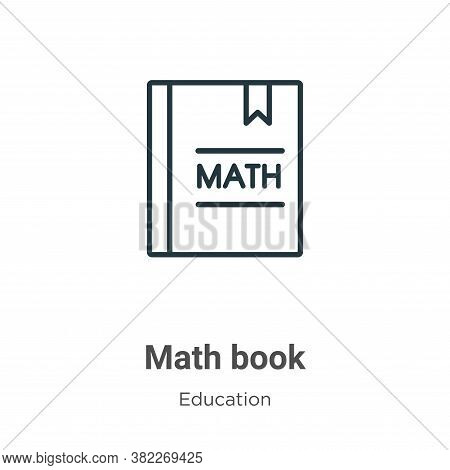 Math book icon isolated on white background from education collection. Math book icon trendy and mod