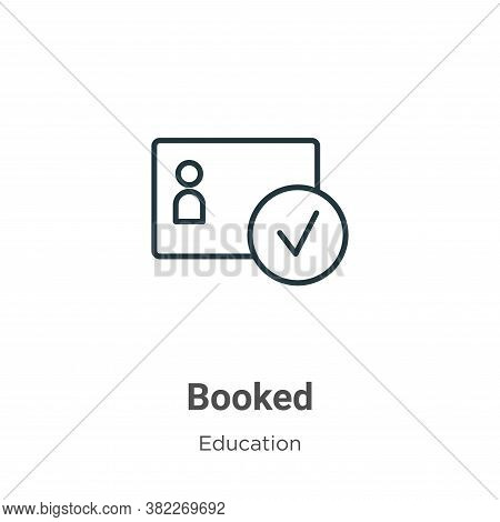 Booked icon isolated on white background from education collection. Booked icon trendy and modern Bo