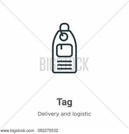 Tag icon isolated on white background from delivery and logistic collection. Tag icon trendy and mod