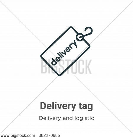 Delivery tag icon isolated on white background from delivery and logistics collection. Delivery tag