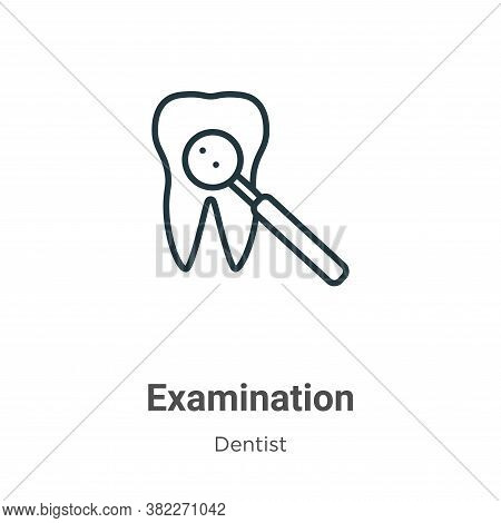 Examination icon isolated on white background from dentist collection. Examination icon trendy and m
