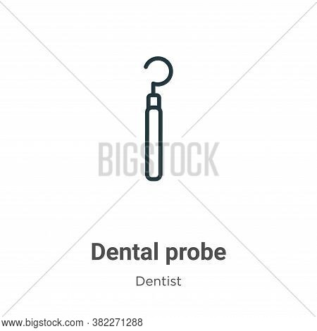 Dental probe icon isolated on white background from dentist collection. Dental probe icon trendy and