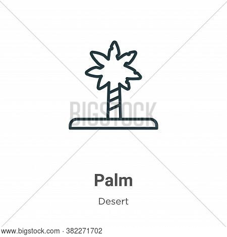 Palm icon isolated on white background from desert collection. Palm icon trendy and modern Palm symb