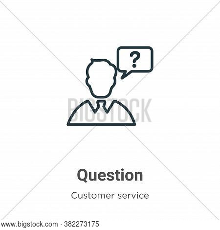 Question icon isolated on white background from customer service collection. Question icon trendy an