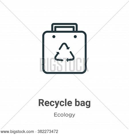 Recycle bag icon isolated on white background from ecology collection. Recycle bag icon trendy and m