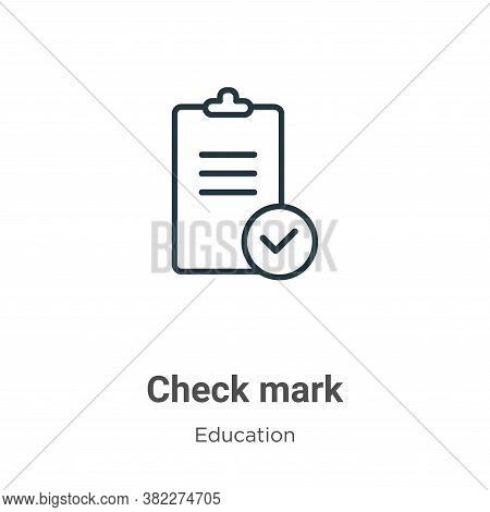 Check mark icon isolated on white background from education collection. Check mark icon trendy and m